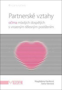 Partnerské vztahy - Soňa Vávrová, Magdalena Hanková - e-kniha