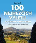 100nejhezčích výletů poČesku aSlovensku - Jan Hocek
