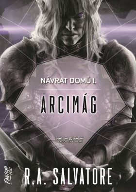 Arcimág - Návrat domů 1. - R. A. Salvatore