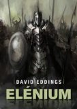 Elénium (defektní) - David Eddings