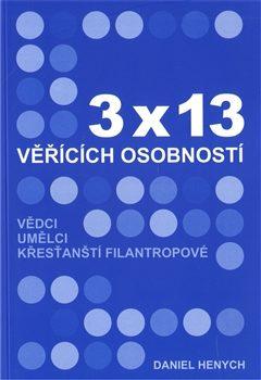 3x13 věřících osobností - Daniel Henych