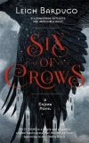 Six of Crows : Book 1 - Leigh Bardugová
