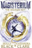 Magisterium - The Bronze Key - Cassandra Clare