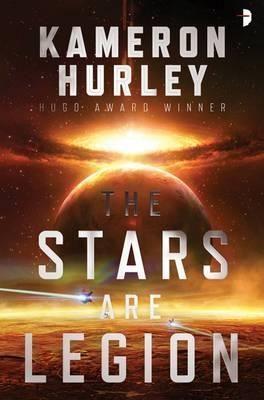 The Stars Are Legion - Hurley Kameron