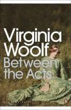 Between the Acts - Virginia Woolfová