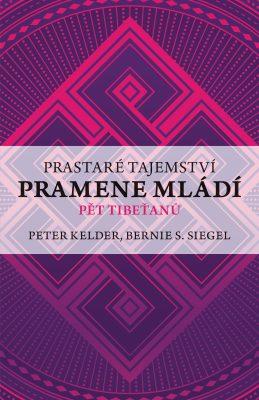 Prastaré tajemství pramene mládí - Peter Kelder