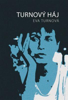 Turnový háj - Eva Turnová