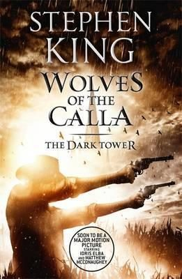 Dark Tower 5: Wolves of Calla - Stephen King