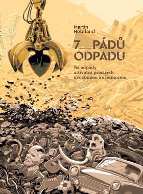 7 pádů odpadu - Martin Hobrland - e-kniha