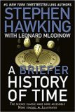 A Briefer History of Time: The Science Classic Made More Accessible - Leonard Mlodinow, ...