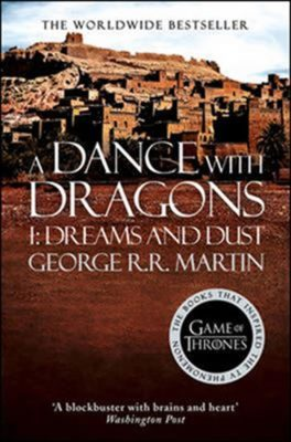 A Dance with Dragons, part1 Dreams and Dust VI. - George R.R. Martin