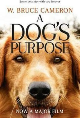 A Dog´s Purpose - W. Bruce Cameron