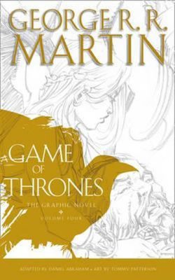 A Game of Thrones - Graphic Novel, Vol. 4 - George R.R. Martin