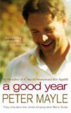 A Good Year (film) - Peter Mayle