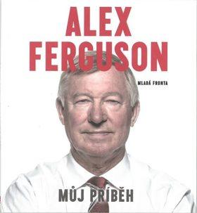 Alex Ferguson - Můj příběh - Alex Ferguson - audiokniha