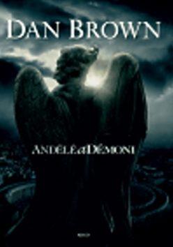 Andělé a démoni - Dan Brown