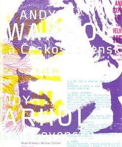Andy Warhol a Československo - Michal Cihlář, Rudo Prekop