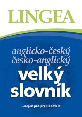 Velký anglicko-český, česko anglický slovník - Kolektiv autorů