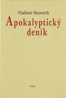 Apokalyptický deník - Vladimír Neuwirth