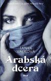 Arabská dcera - Tanya Valková