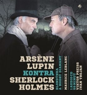 Arsen Lupin kontra Sherlock Holmes - Maurice Leblanc - audiokniha