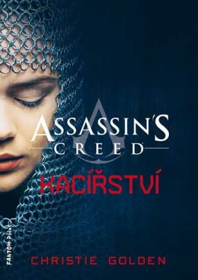 Assassin´s Creed: Kacířství - Christie Golden