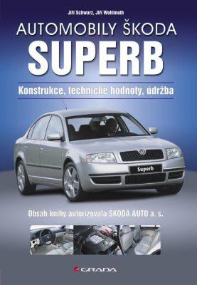 Automobily Škoda Superb - Jiří Schwarz, Jiří Wohlmuth - e-kniha