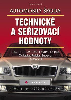Automobily Škoda - technické a seřizovací hodnoty - Petr Koucký - e-kniha