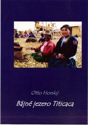 Bájné jezero Titicaca - Otto Horský - e-kniha