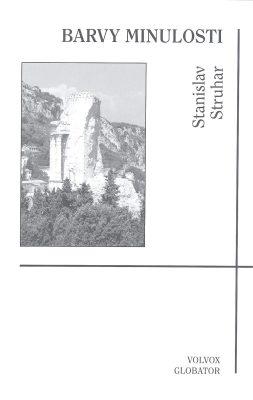 Barvy minulosti - Stanislav Struhar - e-kniha