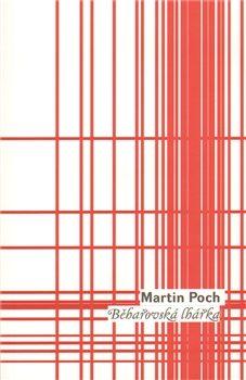Běhařovská lhářka - Martin Poch