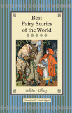 Best Fairy Stories of the World (Collector's Library) -