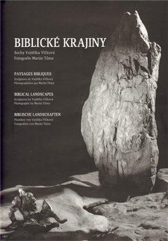 Biblické krajiny - Martin Tůma, Vojtěška Vlčková