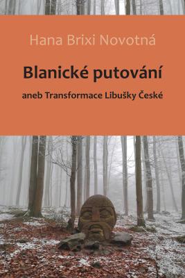 Blanické putování - Hana Brixi Novotná - e-kniha