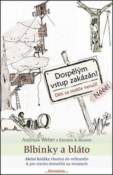 Blbinky a bláto - Andreas Weber