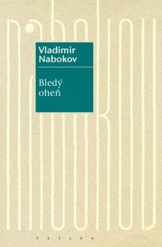 Bledý oheň - Vladimír Nabokov