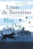 Blue Dog - Louis de Berniéres