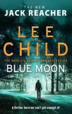 Blue Moon : (Jack Reacher 24) - Lee Child