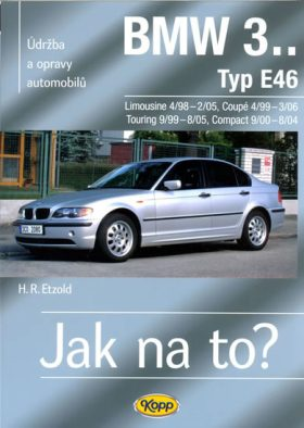 BMW 3.. Typ E36, Limuzína, Kupé, Touring, Compact - Etzold Hans-Rudiger Dr.