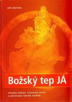 Božský tep JÁ - Jiří Krutina