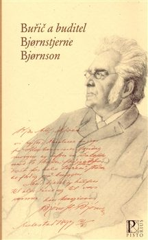 Buřič a buditel Bjornsterne Bjornson