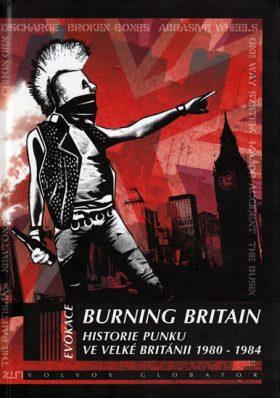Burning Britain - Historie britského punku 1980-1984 - Glasper Ian