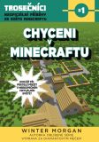 Chyceni v Minecraftu - Winter Morgan