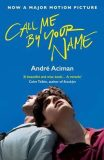 Call Me by Your Name - Aciman Andre
