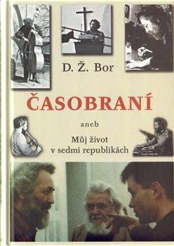 Časobraní - D. Ž. Bor