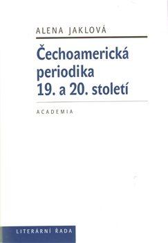 Čechoamerická periodika - Alena Jaklová