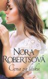 Cena zalásku - Nora Robertsová