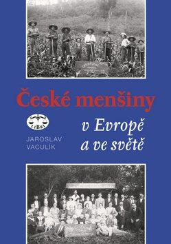 České menšiny v Evropě a ve světě - Jaroslav Vaculík