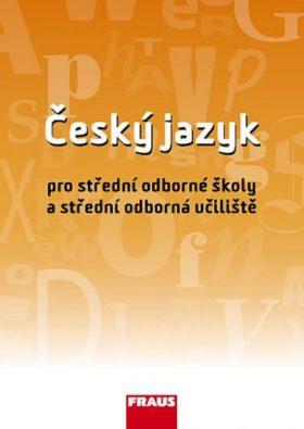 Český jazyk pro střední odborné školy a střední odborná učiliště - Martinec Ivo
