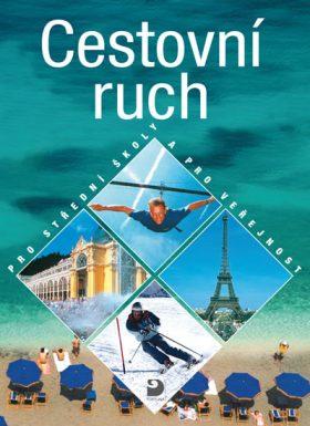 Cestovní ruch pro střední školy a pro veřejnost